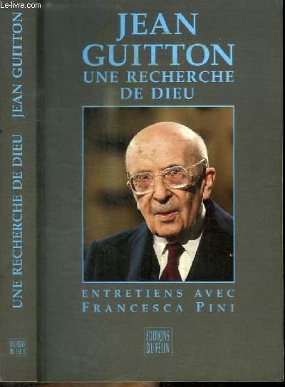 UNE RECHERCHE DE DIEU - entretiens avec Francesca Pini