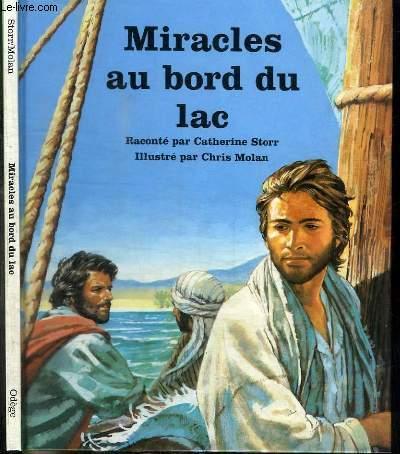 MIRACLES AU BORD DU LAC
