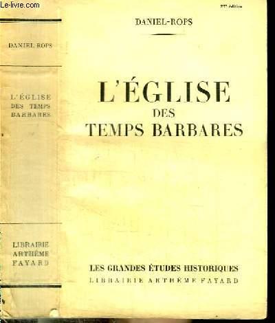 L'EGLISE DES TEMPS BARBARES