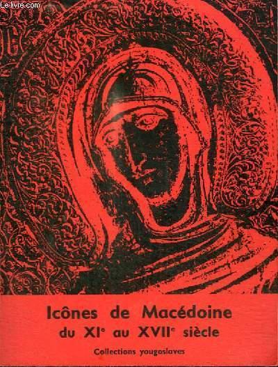 ICONES DE MACEDOINE DU XIE AU XVIIE SIECLE - COLLECTIONS YOUGOSLAVES - PALAIS DU LOUVRE PAVILLON DE MARSAN