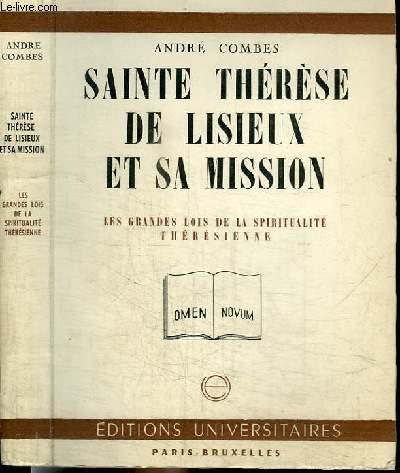 SAINTE THERESE DE LISIEUX ET SA MISSION - LES GRANDES LOIS DE LA SPIRITUALITE THERESIENNE