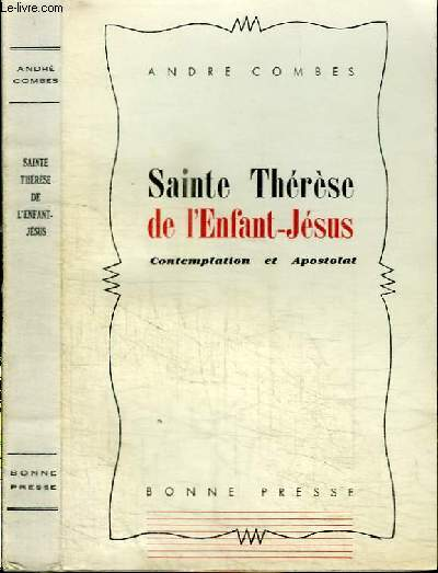 SAINTE THERESE DE L'ENFANT-JESUS - CONTEMPLATION ET APOSTOLAT