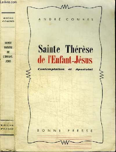 SAINTE THERESE DE L'ENFANT JESUS - CONTEMPLATION ET APOSTOLAT