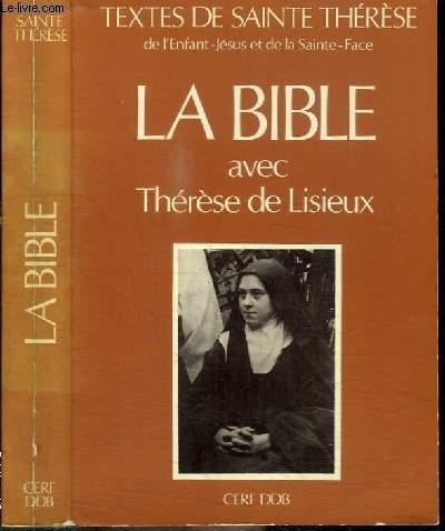 LA BIBLE AVEC THERESE DE LISIEUX