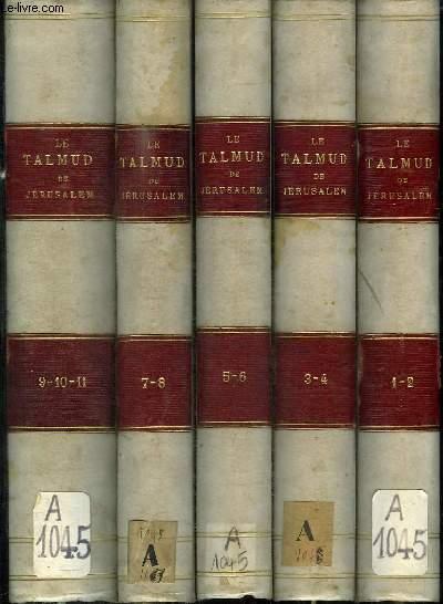 LE TALMUD DE JERUSALEM - 11 TOMES EN 5 VOLUMES (TOMES 1-2 + TOMES 3-4 + TOMES 5-6 + TOMES 7-8 + TOMES 9-10-11)