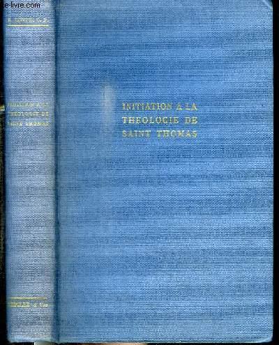 INITIATION A LA THEOLOGIE DE SAINT THOMAS D'AQUIN