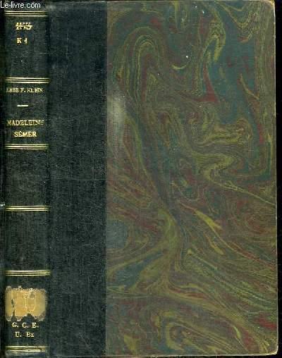 MADELEINE SEMER - CONVERTIE ET MYSTIQUE 1874-1921 -