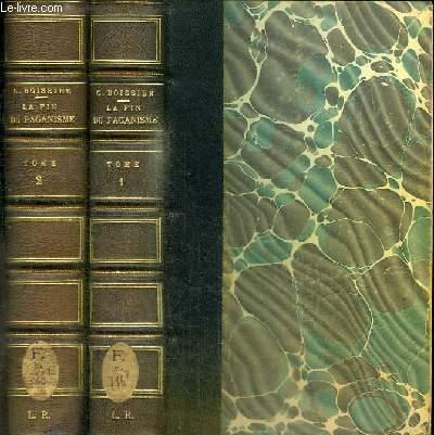 LA FIN DU PAGANISME - ETUDE SUR LES DERNIERES LUTTES RELIGIEUSES EN OCCIDENT AU QUATRIEME SIECLE - 2 TOMES EN 2 VOLUMES (TOME 1+2)