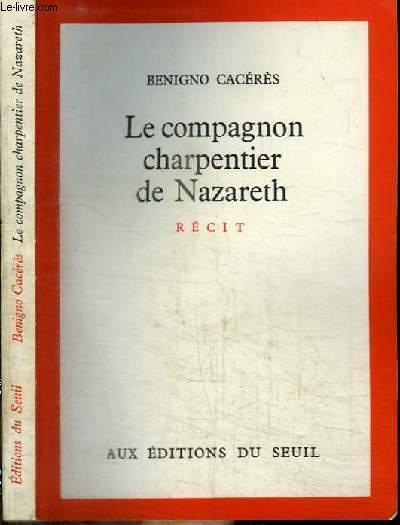 LE COMPAGNON CHARPENTIER DE NAZARETH