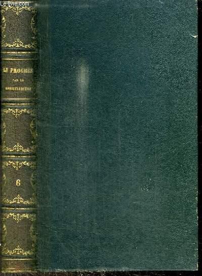 LE PROGRES PAR LE CHRISTIANISME - CONFERENCES DE NOTRE-DAME DE PARIS - ANNEE 1861 - 2E EDITION