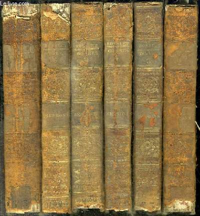 OEUVRES COMPLETES DE BOSSUET EVEQUE DE MEAUX - SERMONS - 6 TOMES EN 6 VOLUMES (TOME 2+3+4+5+6+7) TOME 1 MANQUANT - TOME 2 : CAREME 1 - TOME 3 : CAREME 2 - TOME 4 : CAREME 3 - TOME 5 : FETES ET DIMANCHES 1 - TOME 6 : FETES ET DIMANCHES 2 - TOME 7 : FETES..