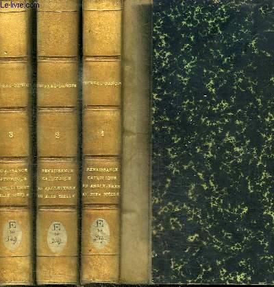 LA RENAISSANCE CATHOLIQUE EN ANGLETERRE AU XIXE SIECLE - 3 TOMES EN 3 VOLUMES (PREMIERE+DEUXIEME+TROISIEME PARTIE) - 1ERE PARTIE : NEWMANN ET LE MOUVEMENT D'OXFORD - DEUXIEME PARTIE : DE LA CONVERSION DE NEWMANN A LA MORT DE WISEMAN 1845-1865 -3EME PARTIE