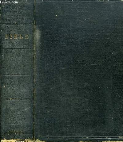 LA SAINTE BIBLE QUI CONTIENT LE VIEUX ET LE NOUVEAU TESTAMENT