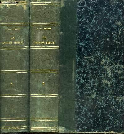 LA SAINTE BIBLE COMMENTEE D'APRES LA VULGATE ET LES TEXTES ORIGINAUX - 2 TOMES EN 2 VOLUMES (TOME 5 + 6)