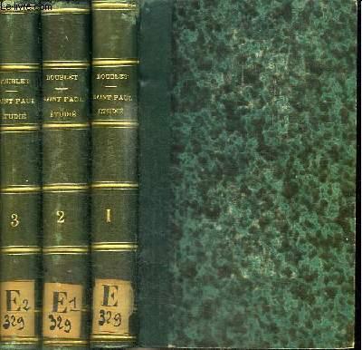 SAINT PAUL ETUDIE EN VUE DE LA PREDICATION - 3 TOMES EN 3 VOLUMES (TOME 1+2+3)