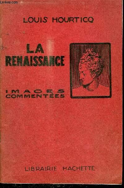 LA RENAISSANCE - ALBUM D'IMAGES COMMENTEES