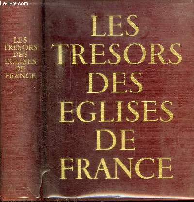 LES TRESORS DES EGLISES DE FRANCE
