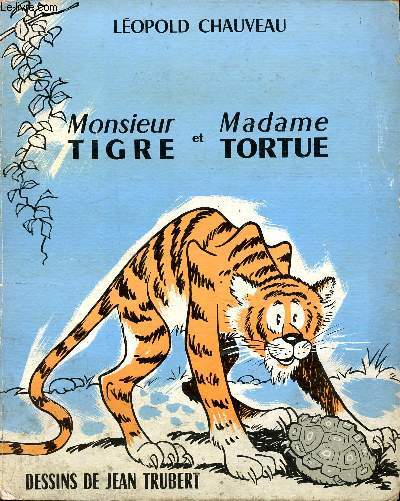 Monsieur Tigre et Madame Tortue Collection Mille images
