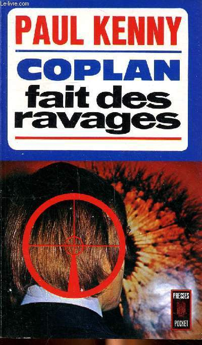 Copplan fait des ravages Collection Presses pocket N° 1131