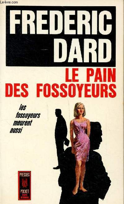 Le pain des fossoyeurs Collection Presses pocket N°439