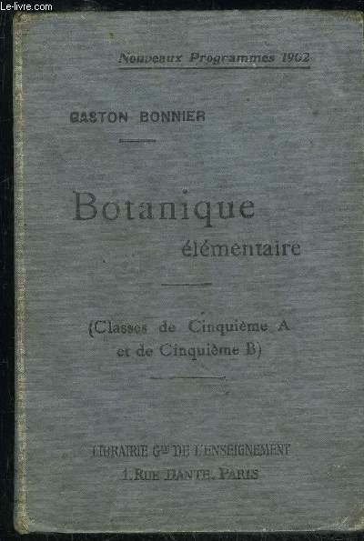 BOTANIQUE ELEMENTAIRE - CLASSE DE CINQUIEME A ET DE CINQUIEME B