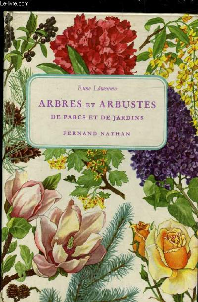 ARBRES ET ARBUSTES DE PARCS ET DE JARDINS