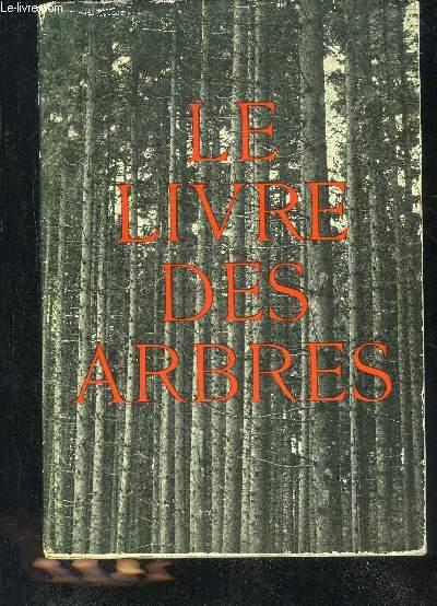 LE LIVRE DES ARBRES.