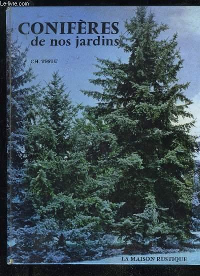 CONIFERES DE NOS JARDINS