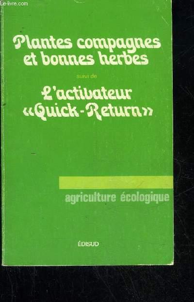 PLANTES COMPAGNES ET BONNES HERBES / L'ACTIVATEUR