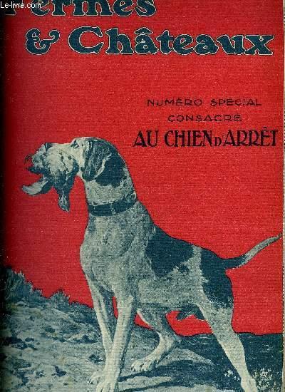 FERMES & CHATEAUX N°98 OCT. 1913 - NUMERO SPECIAL CONSACRE AU CHIEN D'ARRET.