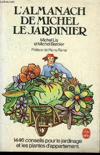 L'ALMANACH DE MICHEL LE JARDINIER