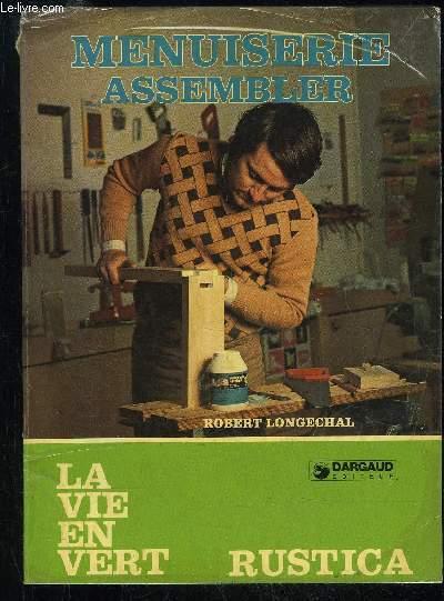 MENUISERIE ASSEMBLER - LA VIE EN VERT N° 23