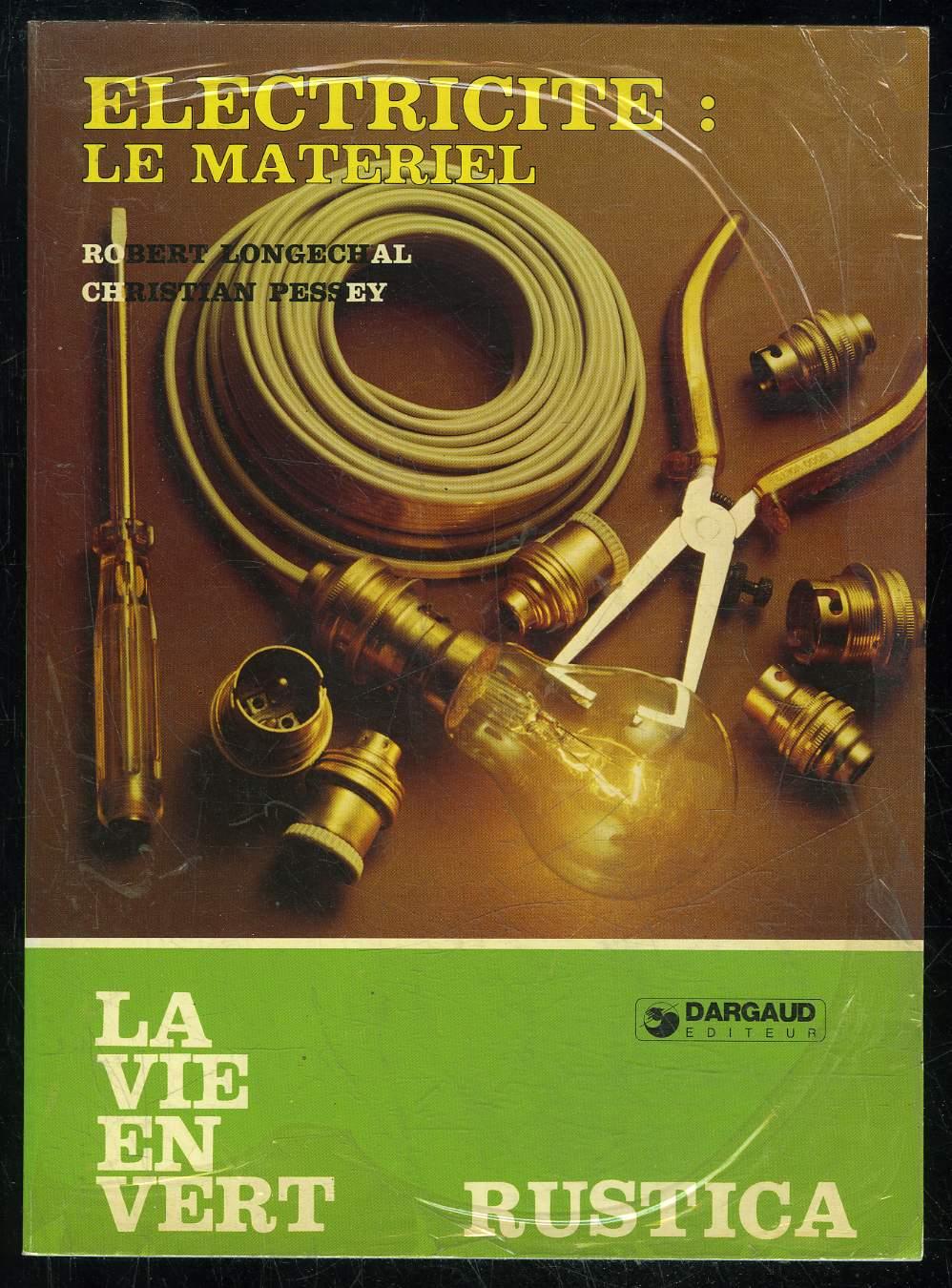 ELECTRICITE : LE MATERIEL - LA VIE EN VERT N° 25