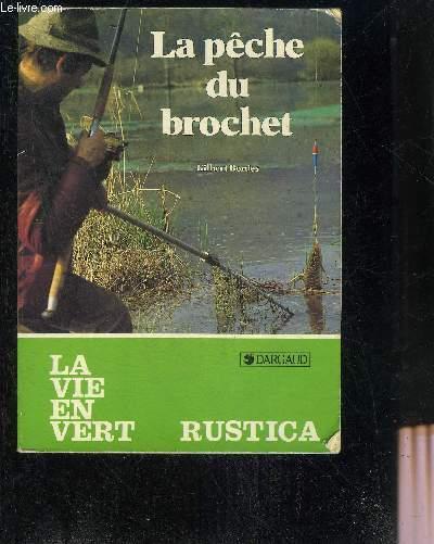 LA PECHE DU BROCHET - LA VIE EN VERT N°98.