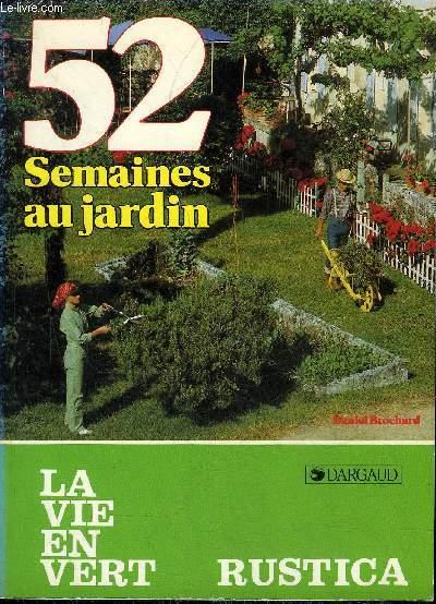 52 SEMAINES AU JARDIN - LA VIE EN VERT N°106.