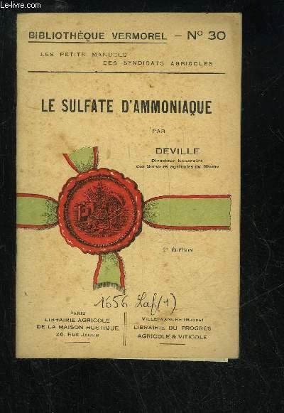 LES SULFATE D'AMMONIAQUE - BIBLIOTHEQUE VERMOREL N° 30