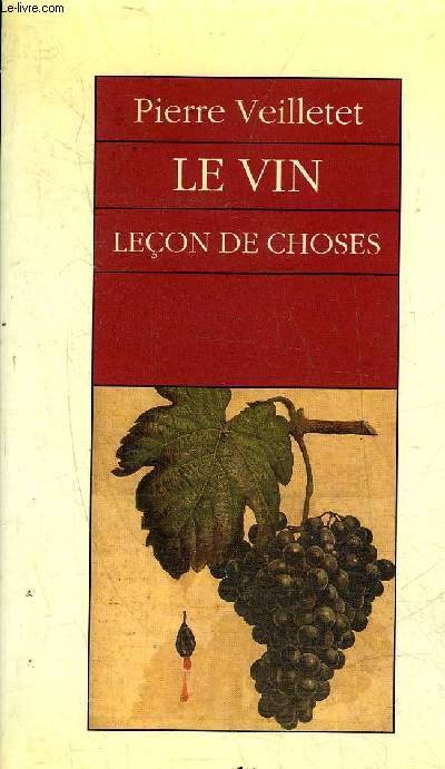 LE VIN LECON DE CHOSES.