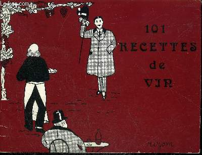 101 RECETTES DE VIN.
