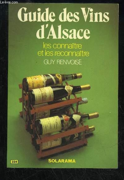 GUIDE DES VINS D'ALSACE LES CONNAITRE ET LES RECONNAITRE N°334