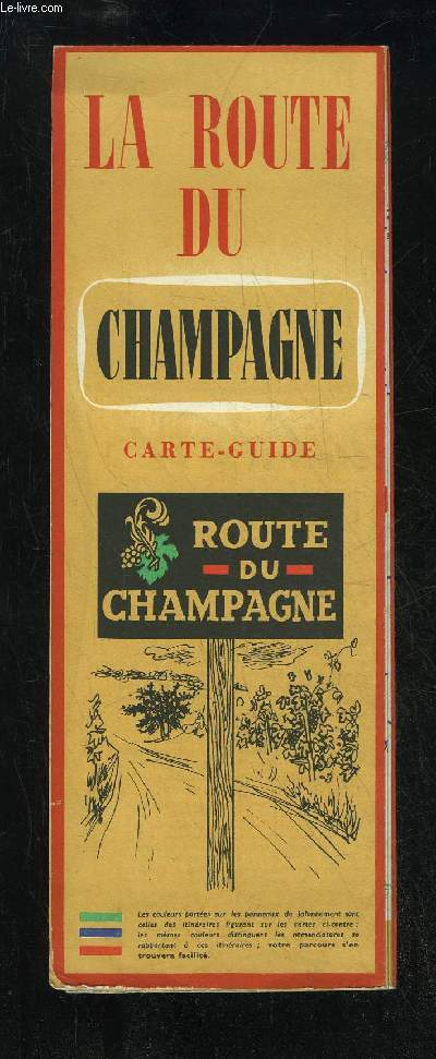 LA ROUTE DU CHAMPAGNE CARTE GUIDE