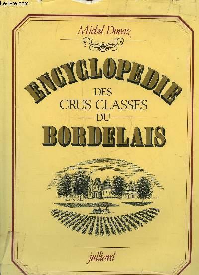 ENCYCLOPEDIE DES CRUS CLASSES DU BORDELAIS