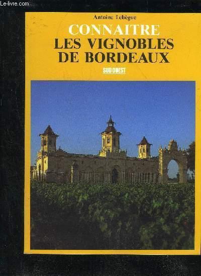 CONNAITRE LES VIGNOBLES DE BORDEAUX.