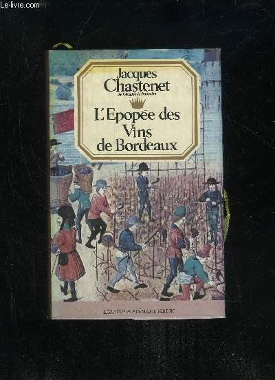 L'EPOPEE DES VINS DE BORDEAUX