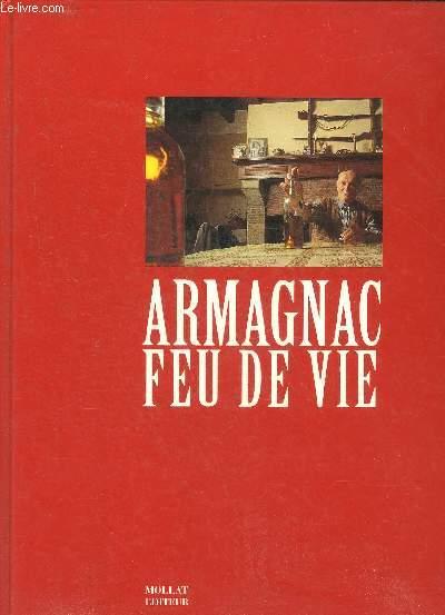 ARMAGNAC FEU DE VIE.