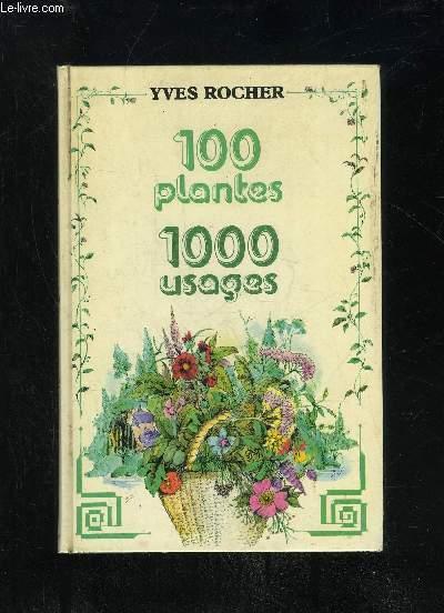 100 PLANTES 1000 USAGES