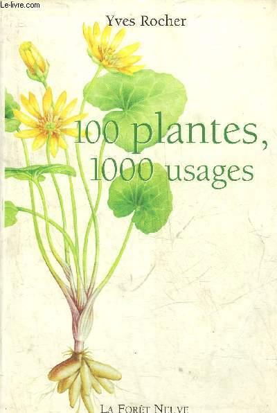 100 PLANTES 1000 USAGES.