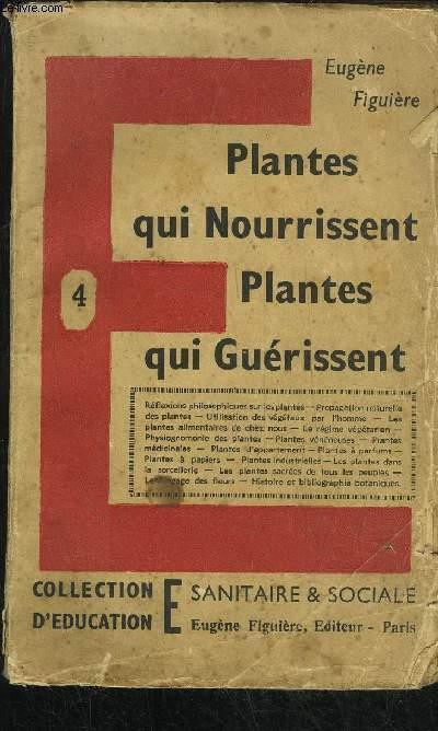 PLANTES QUI NOURRISSENT PLANTES QUI GUERISSENT