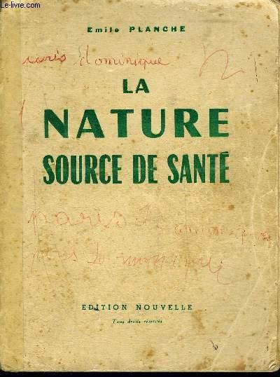 LA NATURE SOURCE DE SANTE.
