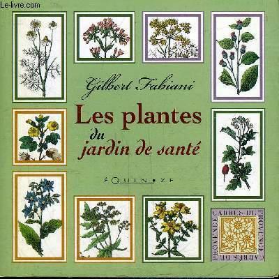 LES PLANTES DU JARDIN DE SANTE.