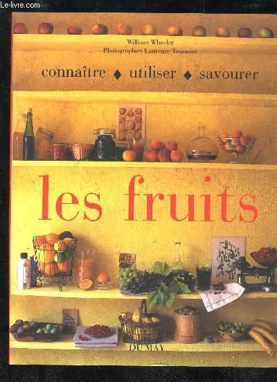 CONNAITRE UTILISER SAVOURER LES FRUITS